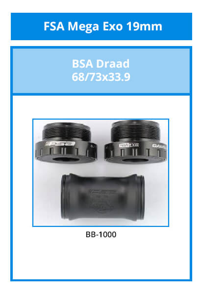 FSA Mega Exo 19mm for a spindle with 19mm diameter.